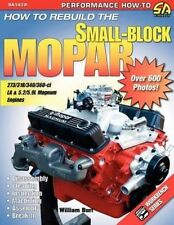 How to Rebuild the Small-Block Mopar by William Burt Paperback Book (English)