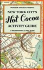 Professor Chocolate Presents: New York City's Hot Cocoa Activity Guide by Rob P Monahan, Neill C Alleva (Paperback / softback, 2012)