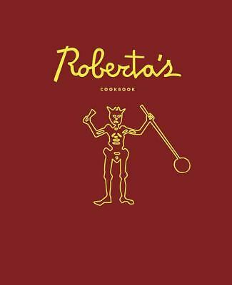 Roberta's by Brandon Hoy, Katherine Wheelock, Carlo Mirarchi and Chris...