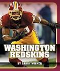 Washington Redskins by Barry Wilner (Hardback, 2015)