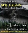The Truth Is a Cave in the Black Mountains by Neil Gaiman (Hardback, 2014)