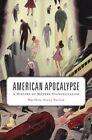American Apocalypse: A History of Modern Evangelicalism by Matthew Avery Sutton (Hardback, 2014)