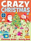 Crazy Christmas by Autumn Publishing Ltd (Paperback, 2014)