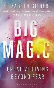 Big-Magic-Creative-Living-Beyond-Fear-by-Gilbert-Elizabeth-NEW-Book-FREE-amp-F