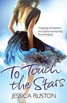 1 of 1 - To Touch the Stars by Jessica Ruston