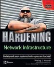 Hardening Network Infrastructure by Wesley J. Noonan (Paperback, 2004)