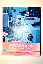 MACHINE TOOLS PROCESSES & APPLICATIONS 1979 by Heinemann #RB37 Machinists Book