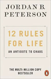 12-Rules-for-Life-An-Antidote-to-Chaos-Jordan-B-Peterson