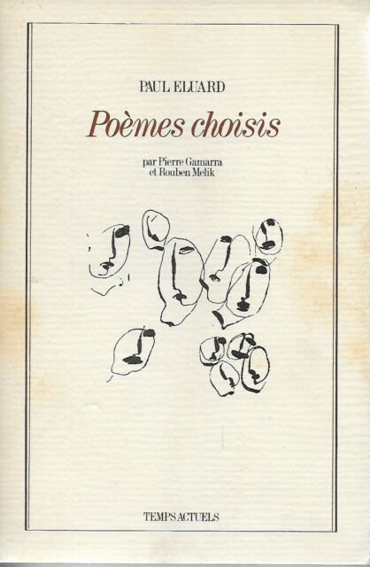 PAUL ELUARD : POEMES CHOISIS - ED. TEMPS ACTUELS -1989- LITTERATURE - POESIE
