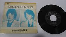 "NIELSEN PEARSON IF YOU SHOULD SAIL 1980 CAPITOL SINGLE 7"" VINYL SPANISH ED RARE"