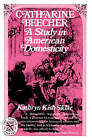 Catharine Beecher: A Study in American Domesticity by Kathryn Kish Sklar (Paperback, 2007)