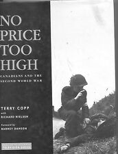 No Price Too High Canadians WWII Canada Book
