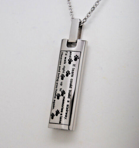 """Pet Cremation Urn Necklace /""""If Tears Could Build A Stairway/""""Engraveable"""
