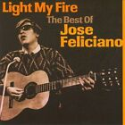 Light My Fire: The Best of Jose Feliciano by Jos' Feliciano (CD, Aug-2010, Sony Music Entertainment)