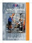 RYA Windsurfing Instructor Manual by Royal Yachting Association (Paperback, 2010)