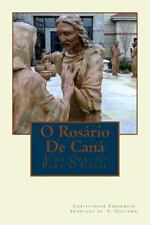 O Rosário de Caná : Uma Oração para o Casal by Christopher Ebberwein (2014,...