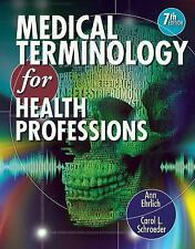 Flexible Solutions - Your Key to Success: Medical Terminology for Health Professions by Ann Ehrlich and Carol L. Schroeder (2012, CD-ROM / Spiral, Older Edition)