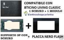 SUPPORTO E PLACCA NERO FLASH CON SCHUKO COMPATIBILE BTICINO LIVING CLASSICA 4713