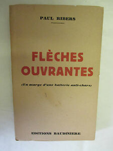 Paul-Ribers-034-Fleches-ouvrantes-034-Editions-Baudiniere-1945