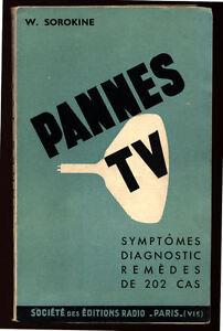 SOROKINE-PANNES-TV-202-SYMPTOMES-DIAGNOSTICS-REMEDES-1964