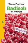 Langenscheidt Badisch für Anfänger von Werner Puschner (2014, Gebundene Ausgabe)