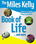 The Miles Kelly Book of Life by Miles Kelly Publishing Ltd (Paperback, 2008)