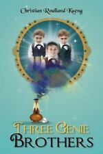 Three Genie Brothers by Christian Roulland Kueng (2012, Paperback)