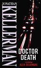 Doctor Death by Jonathan Kellerman (Paperback, 2001)