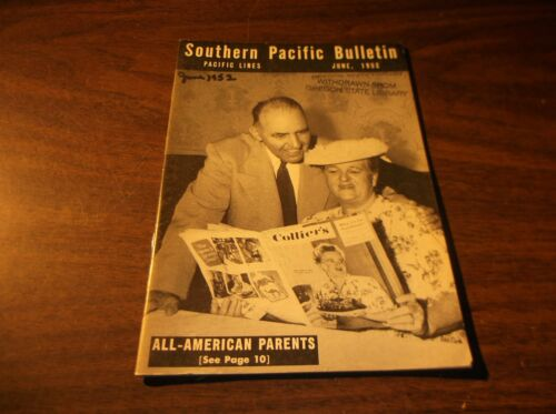 JUNE 1952 SOUTHERN PACIFIC BULLETIN EMPLOYEE MAGAZINE