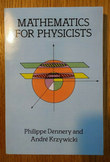 Dennery Krzywicki Mathematics for Physicists 9780486691930