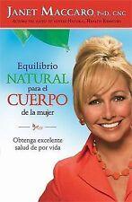 Equilibrio natural para el cuerpo de la mujer: Obtenga excelente salud de por vi