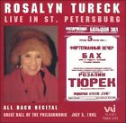 Rosalyn Tureck Live in St. Petersburg (CD, Mar-1996, VAI Audio)