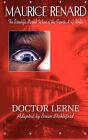 Doctor Lerne by Maurice Renard (Paperback, 2010)