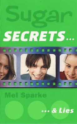 Sugar Secrets (3) - ... and Lies, Sparke, Mel, Very Good Book
