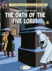 Blake & Mortimer: v. 18: Oath of the Five lORDS by Yves Sente (Paperback, 2014)