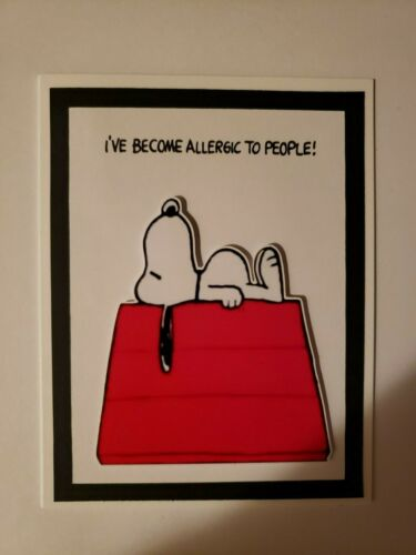 SNOOPY  I/'VE BECOME ALLERGIC TO PEOPLE