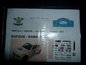 DECAL-1-43-BMW-318-COMPACT-DUFOUR-RALLYE-DES-CEVENNES-2011-no-IXO