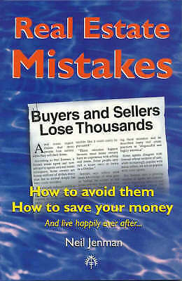 Real Estate Mistakes: How To Avoid Them: How To Save Your Money: How To Avoid...
