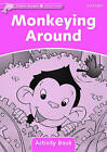 Dolphin Readers Starter Level: Monkeying Around Activity Book by Oxford University Press (Paperback, 2005)