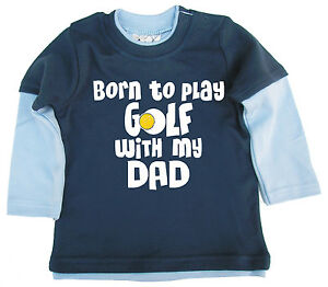 Dirty-Fingers-Baby-Skater-Top-034-Born-to-Play-Golf-With-My-Dad-034-Fathers-Day-Daddy