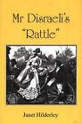 Mr Disraeli's Rattle by Janet Hilderley (Paperback, 2004)