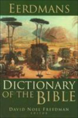 """LIKE NEW COND"" EERDMANS DICTIONARY OF THE BIBLE David Noel Freedman (2000) HC"