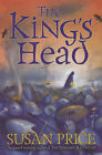 The King's Head by Susan Price (Paperback, 2003)