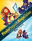 Pirate Penguin Vs Ninja Chicken: Volume 1: Troublems with Frenemies by Ray Friesen (Hardback, 2011)