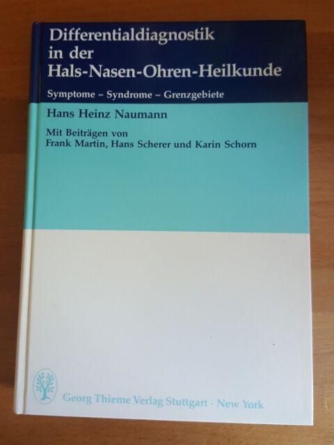 Differentialdiagnostik in der Hals- Nasen- Ohren- Heilkunde HNO Lehrbuch Naumann