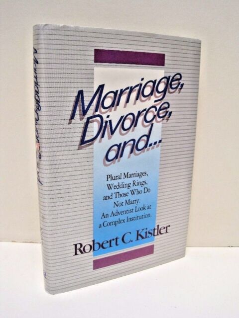 Marriage, Divorce, and .... by Robert C. Kistler