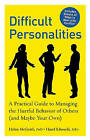 Difficult Personalities: A Practical Guide to Managing the Hurtful Behavior of Others (and Maybe Your Own) by Hazel Edwards, Dr Helen McGrath (Paperback / softback, 2010)