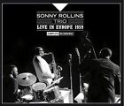 Sonny Trio Rollins - Live in Europe 1959 Complete Recordings