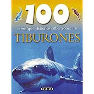 100 cosas que deberias saber sobre los tiburones/ Sharks