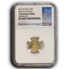 2015 W $5 Proof American Gold Eagle NGC PF69 UC FDOI 1/10th oz With BOX & COA